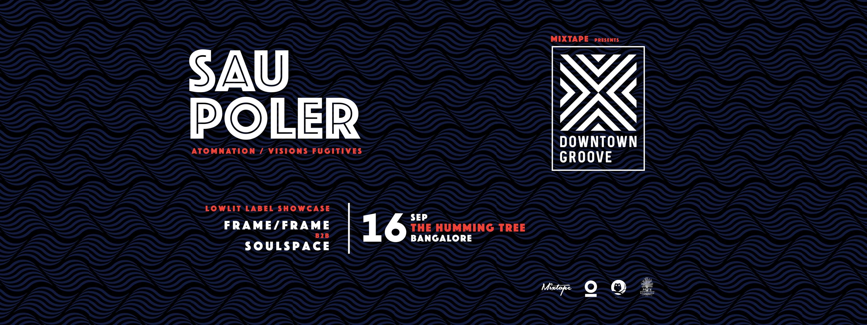 Downtown Groove Ft. Sau Poler
